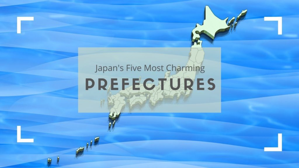 Japan's Five Most Charming Prefectures