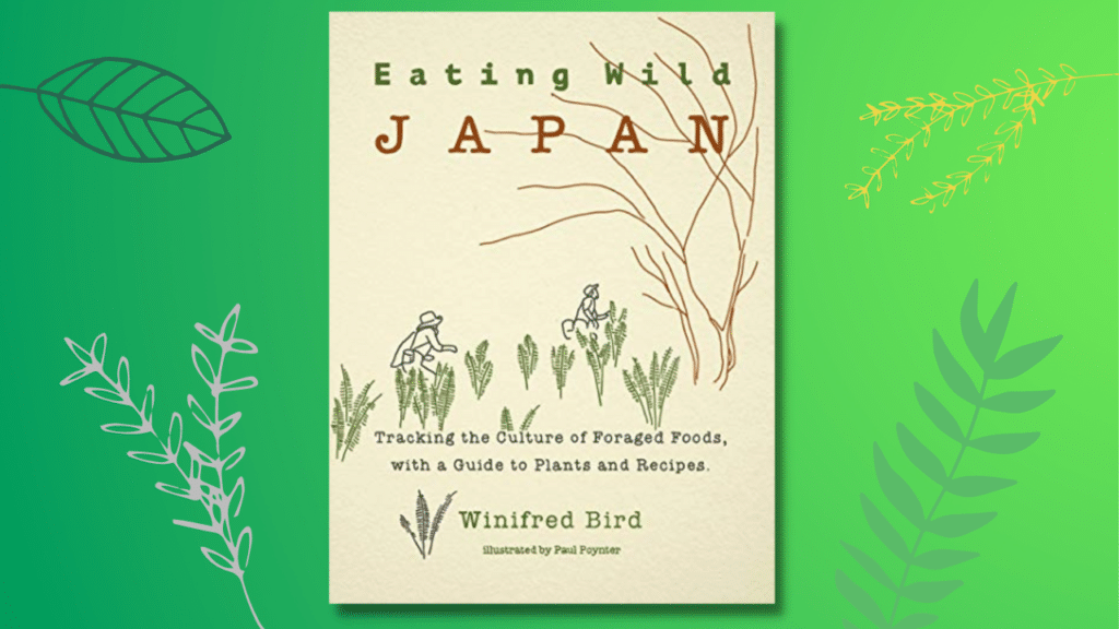 The cover for Winifred Bird's Eating Wild Japan
